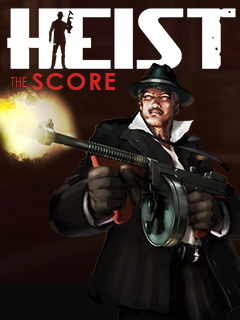 Heist The Score