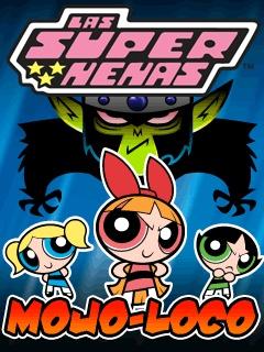 Las Super Nenas: Mojo Loco