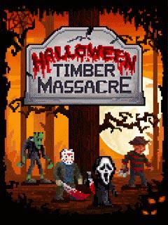 Halloween Timber Massacre