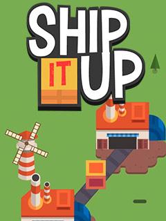 Ship It Up!